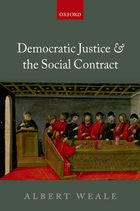 Albert Weale, Democratic Justice and the Social Contract