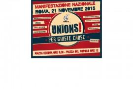UNIONS! PER GIUSTE CAUSE : MANIFESTAZIONE NAZIONALE 21 NOVEMBRE 2015