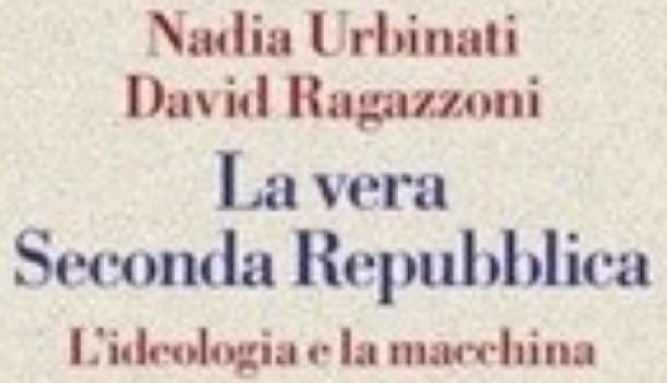 Nadia Urbinati – La vera Seconda Repubblica