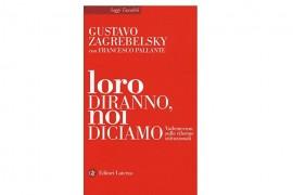 """Riforma costituzionale/Arriva """"Loro diranno, noi diciamo"""", il libro di Zagrebelsky e Pallante"""