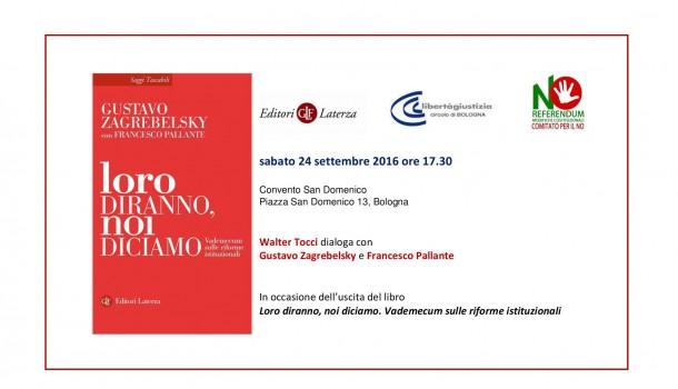 Bologna/Loro diranno, noi diciamo: incontro con Tocci, Zagrebelsky e Pallante