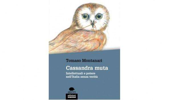 Rosignano: La Cassandra muta il ruolo degli intellettuali secondo Montanari