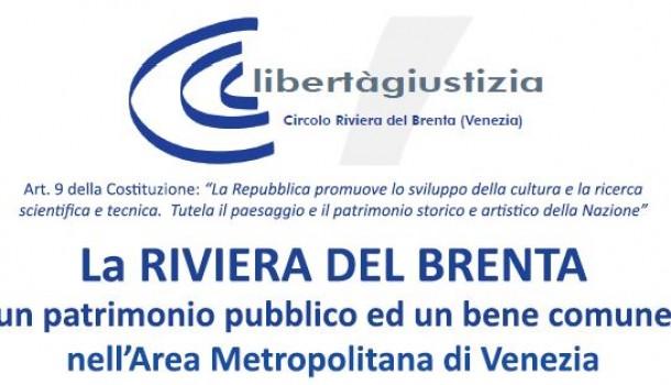 RIVIERA DEL BRENTA: PATRIMONIO PUBBLICO E BENE COMUNE NELL'AREA METROPOLITANA DI VENEZIA
