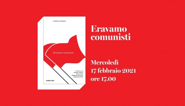 Presentazione del libro «Eravamo comunisti»