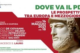 """Webinar: """"Dove va il PD? Le prospettive tra Europa e Mezzogiorno"""""""