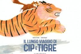 'Il lungo viaggio di Cip e Tigre', un'avventura per grandi e piccoli di Fabrizio Tonello